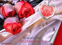 eCards Women's Day Red Roses for You, Red Roses for You
