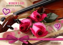 eCards Women's Day Wonderful Moments, Wonderful Moments