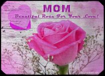 eCards Mother's Day Beautiful Roses For Your Love, Beautiful Roses For Your Love