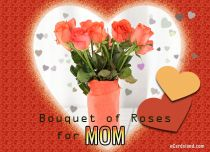 eCards  Bouquet of Roses for Mom,