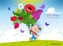 eCards  Colorful Flowers For Your Love,