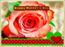 eCards Mother's Day Special Care For My Love, Special Care For My Love