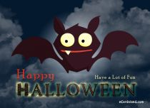 eCards Halloween Have a Lot of Fun, Have a Lot of Fun